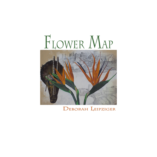 Cover of Flower Map by Deborah Leipziger